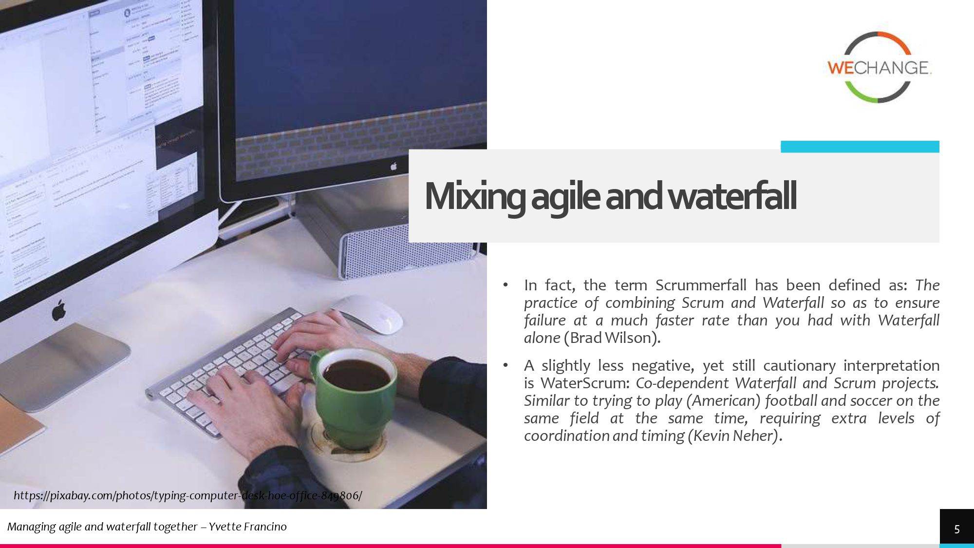 Hybrid – combining agile and waterfall projects side by side  1 page 0005 compressed Combining agile and waterfall projects side by side? Howto